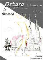 Buchcover: Ostara in Bremen