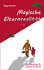 Magische Elternrealität 1-4